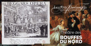 "WILLIAM CHRISTIE Y LES ARTS FLORISSANTS: ""THE BEGGAR'S OPERA"""