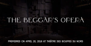 "WILLIAM CHRISTIE & LES ARTS FLORISSANTS: ""THE BEGGAR'S OPERA"""